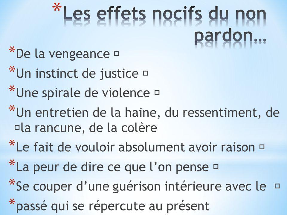 Les effets nocifs du non pardon…