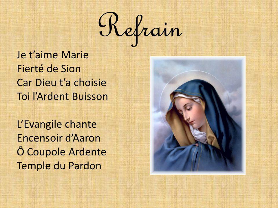 Refrain Je t'aime Marie Fierté de Sion Car Dieu t'a choisie