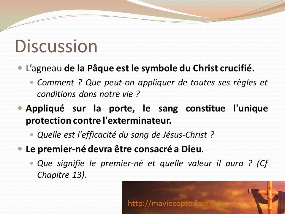 Discussion L'agneau de la Pâque est le symbole du Christ crucifié.