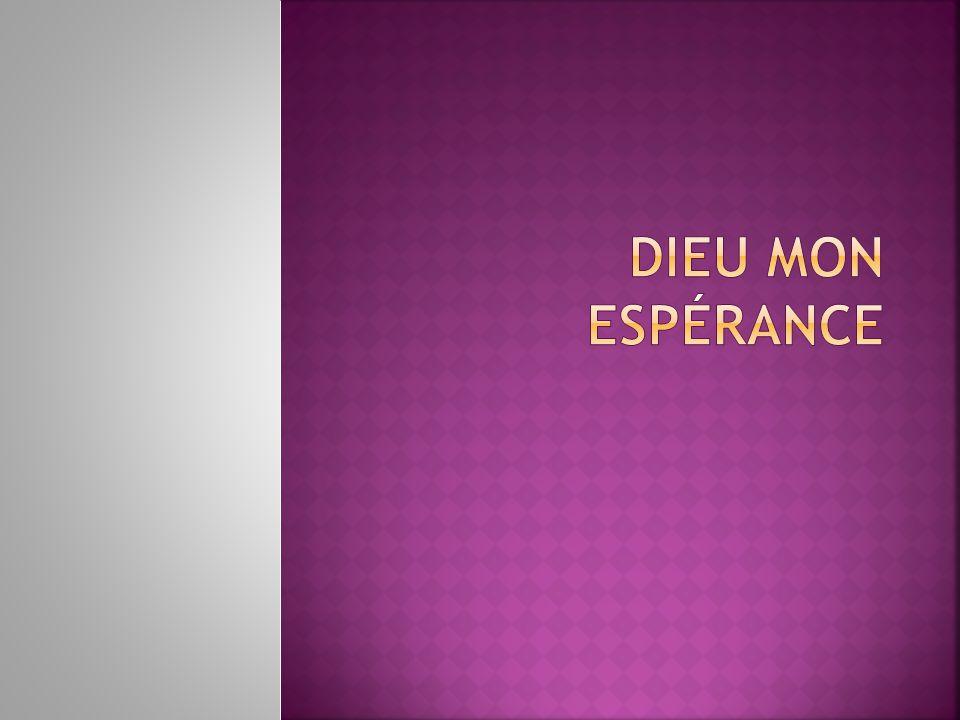 DIEU MON Espérance