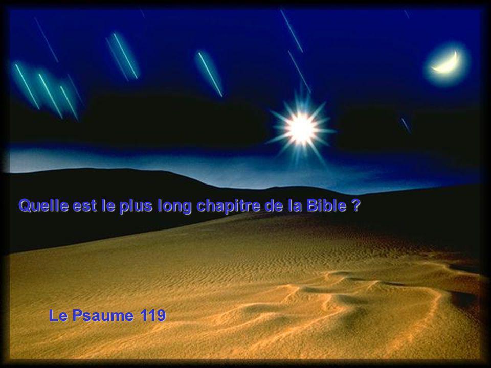 Quelle est le plus long chapitre de la Bible