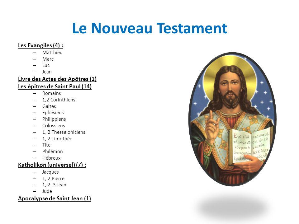 Le Nouveau Testament Les Evangiles (4) :