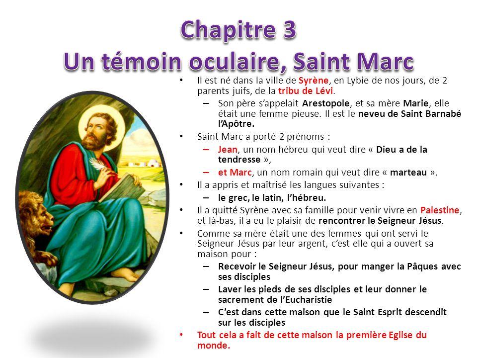 Chapitre 3 Un témoin oculaire, Saint Marc