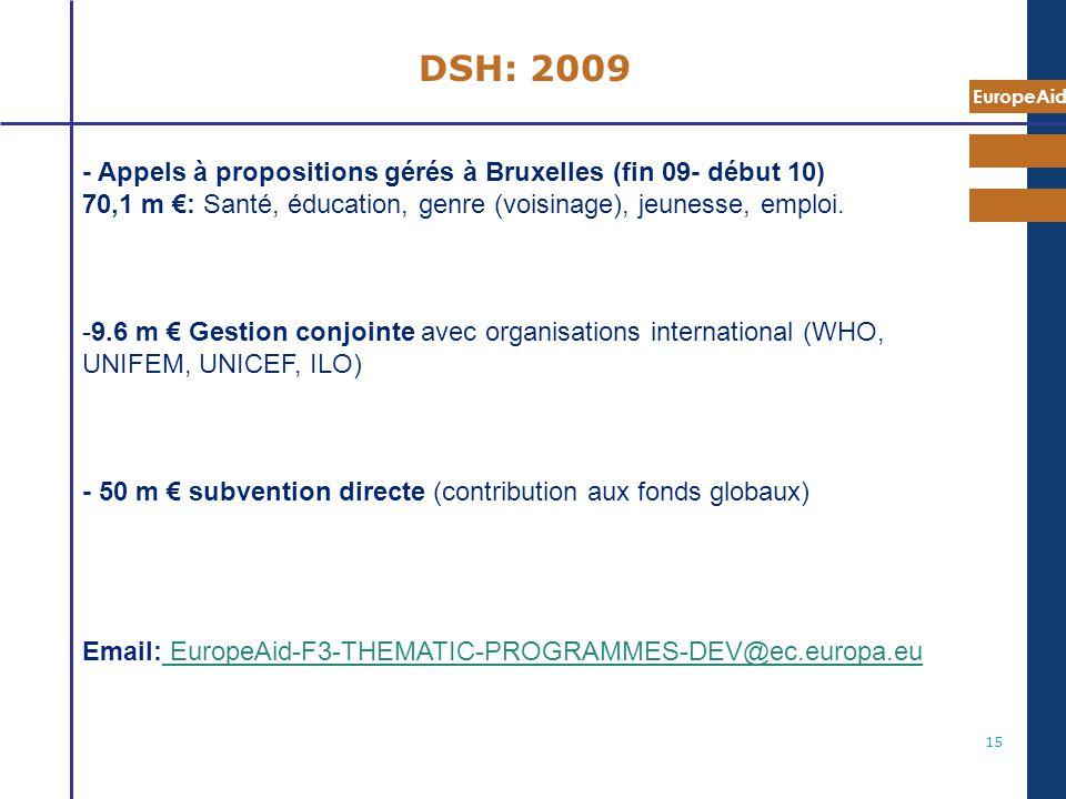 DSH: 2009 - Appels à propositions gérés à Bruxelles (fin 09- début 10)