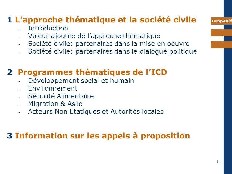 1 L'approche thématique et la société civile
