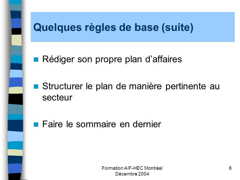 Quelques règles de base (suite)