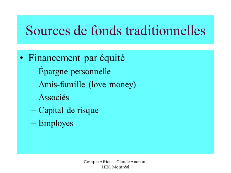 Sources de fonds traditionnelles