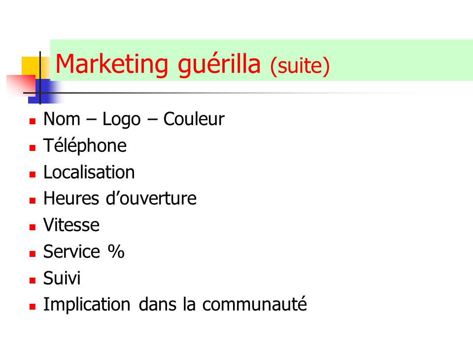 Marketing guérilla (suite)