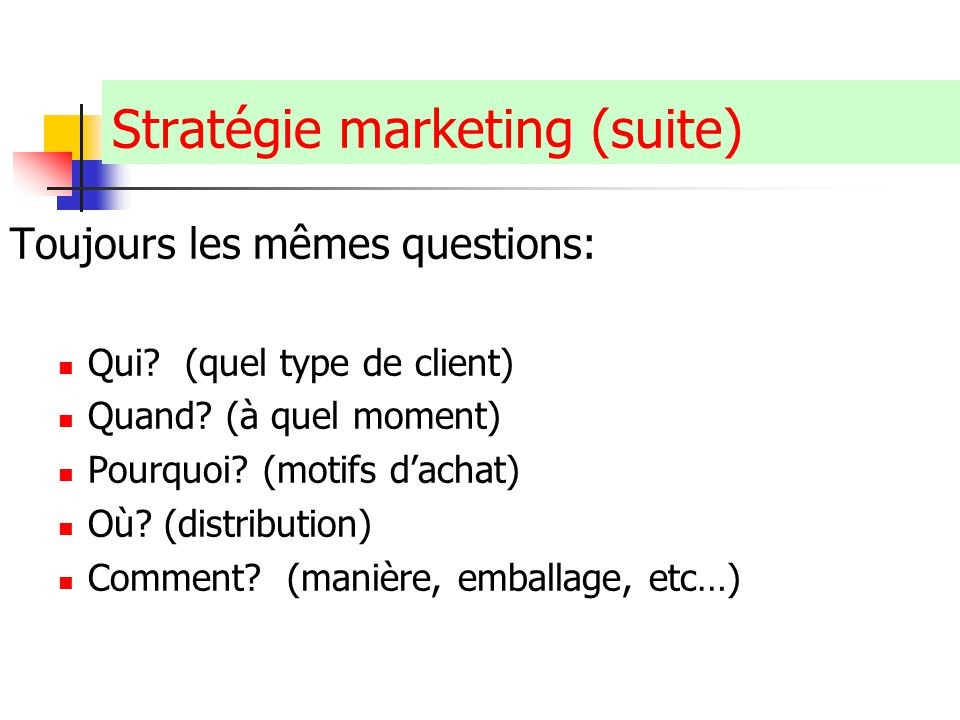 Stratégie marketing (suite)