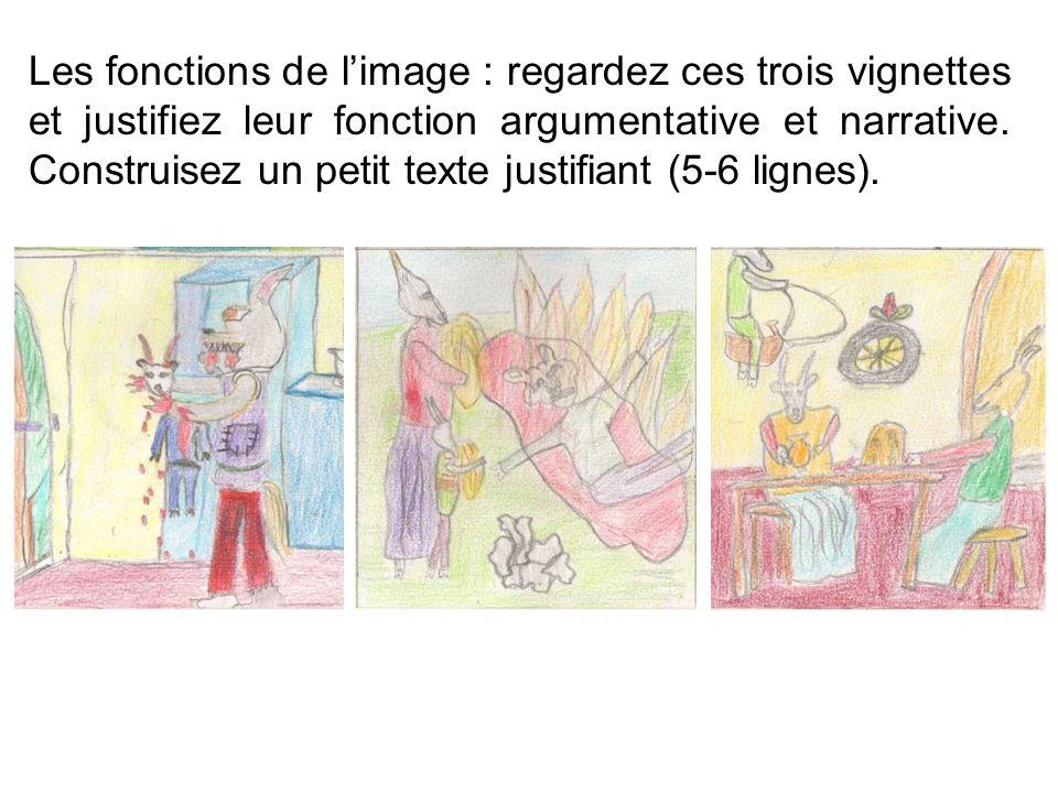 Les fonctions de l'image : regardez ces trois vignettes et justifiez leur fonction argumentative et narrative.