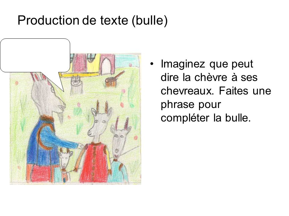 Production de texte (bulle)