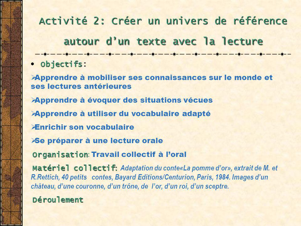 Activité 2: Créer un univers de référence autour d'un texte avec la lecture