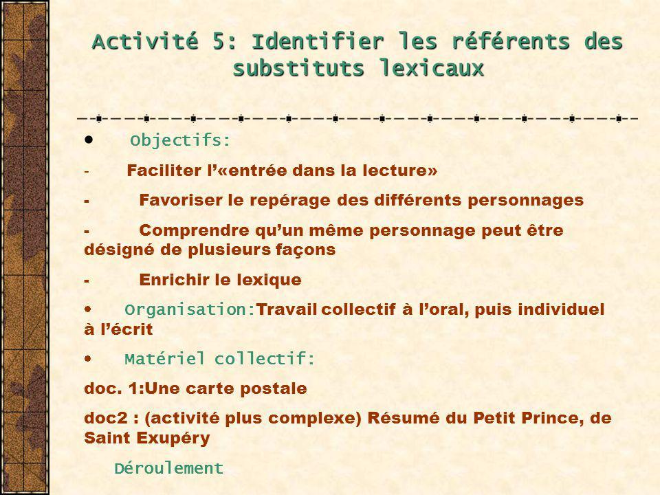 Activité 5: Identifier les référents des substituts lexicaux