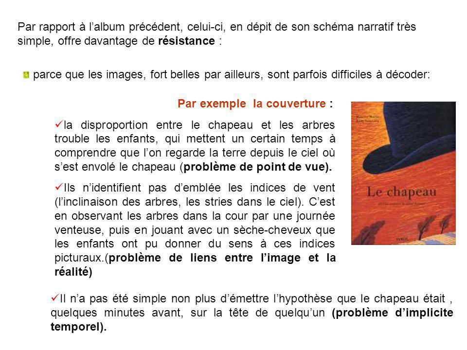 Par rapport à l'album précédent, celui-ci, en dépit de son schéma narratif très simple, offre davantage de résistance :