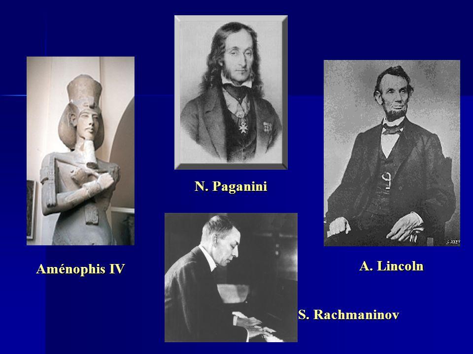 N. Paganini Aménophis IV A. Lincoln S. Rachmaninov 15