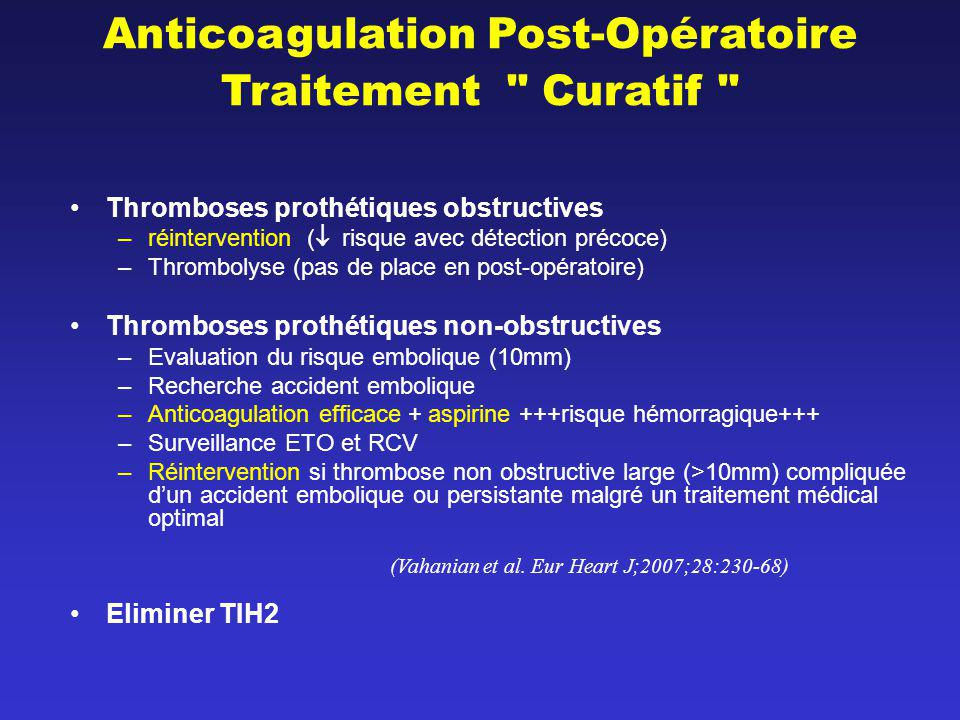 Anticoagulation Post-Opératoire Traitement Curatif