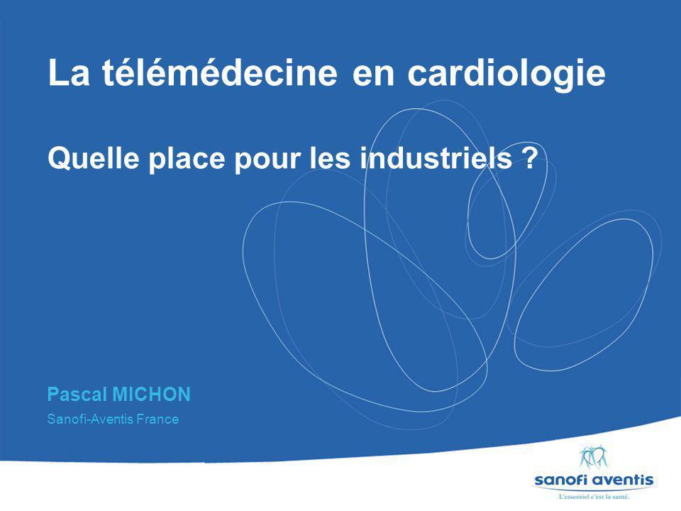 La télémédecine en cardiologie Quelle place pour les industriels