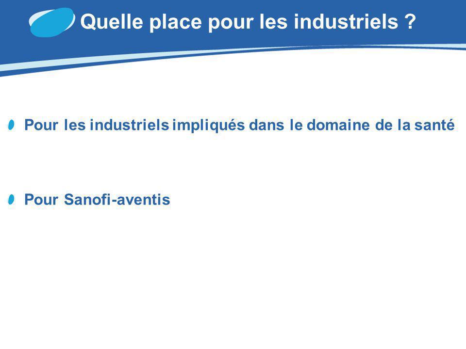Quelle place pour les industriels