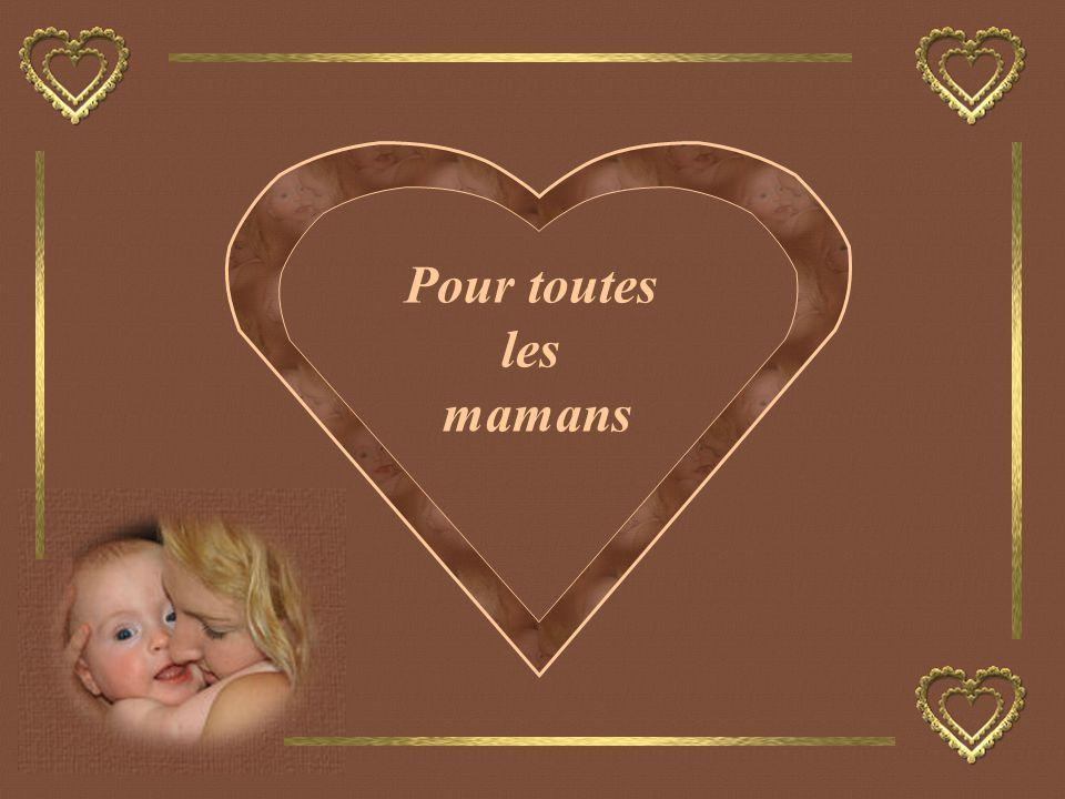 Pour toutes les mamans
