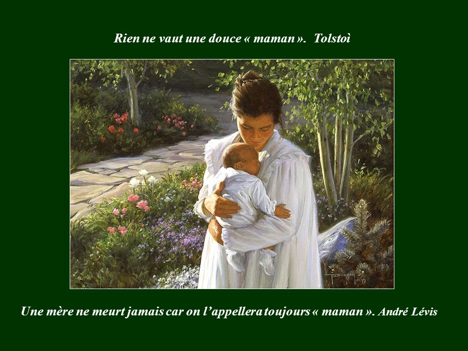 Rien ne vaut une douce « maman ». Tolstoì