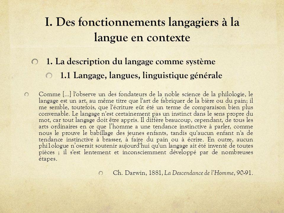 I. Des fonctionnements langagiers à la langue en contexte