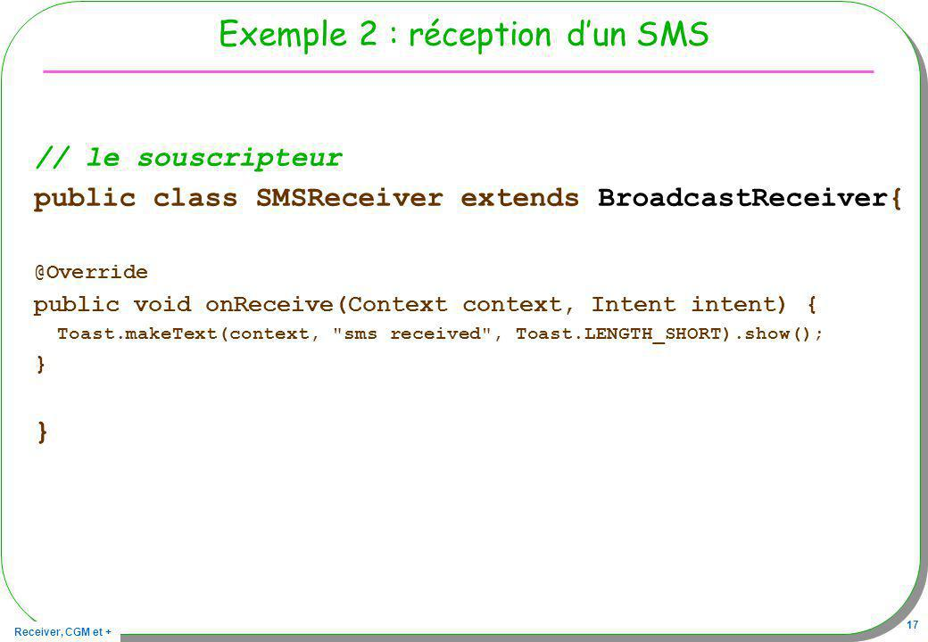 Exemple 2 : réception d'un SMS