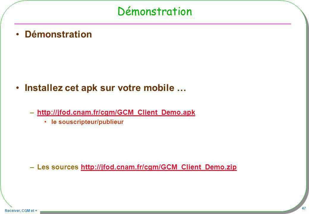 Démonstration Démonstration Installez cet apk sur votre mobile …