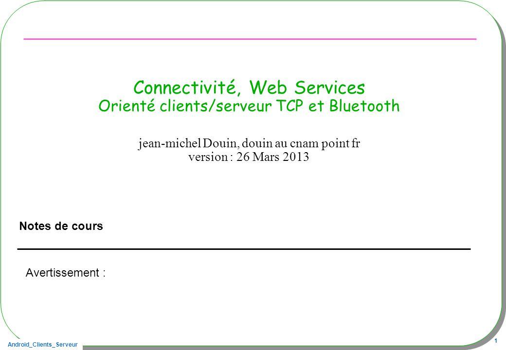 Connectivité, Web Services Orienté clients/serveur TCP et Bluetooth