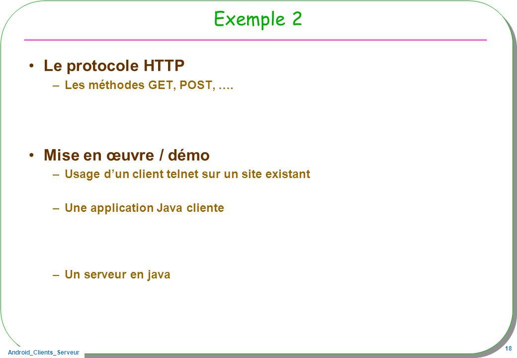 Exemple 2 Le protocole HTTP Mise en œuvre / démo