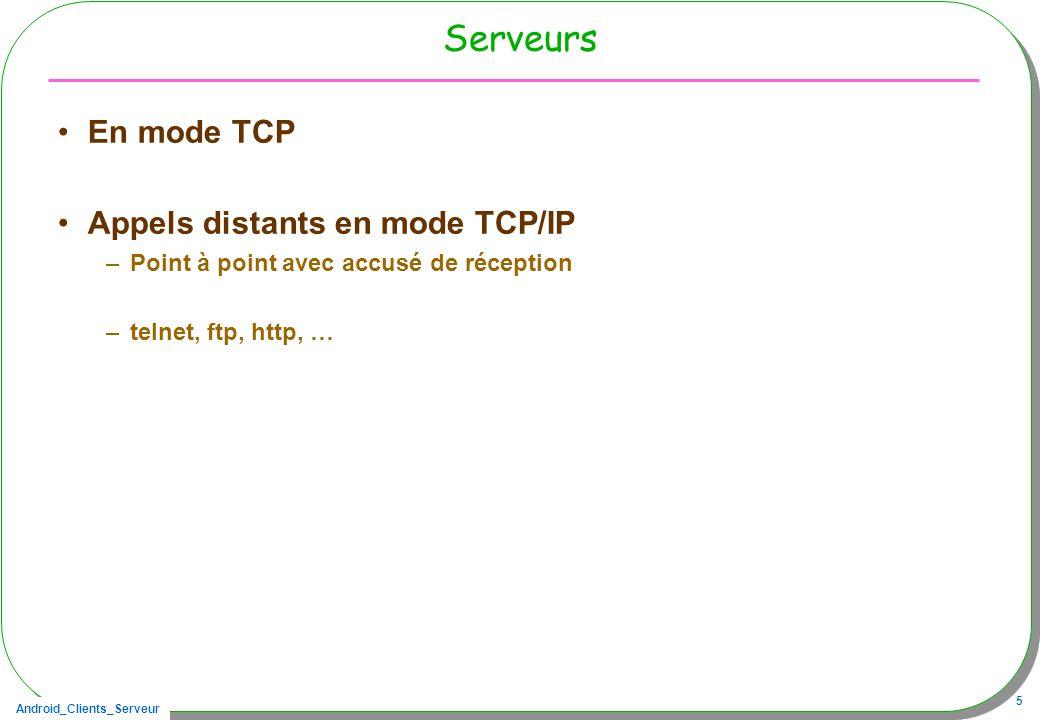 Serveurs En mode TCP Appels distants en mode TCP/IP