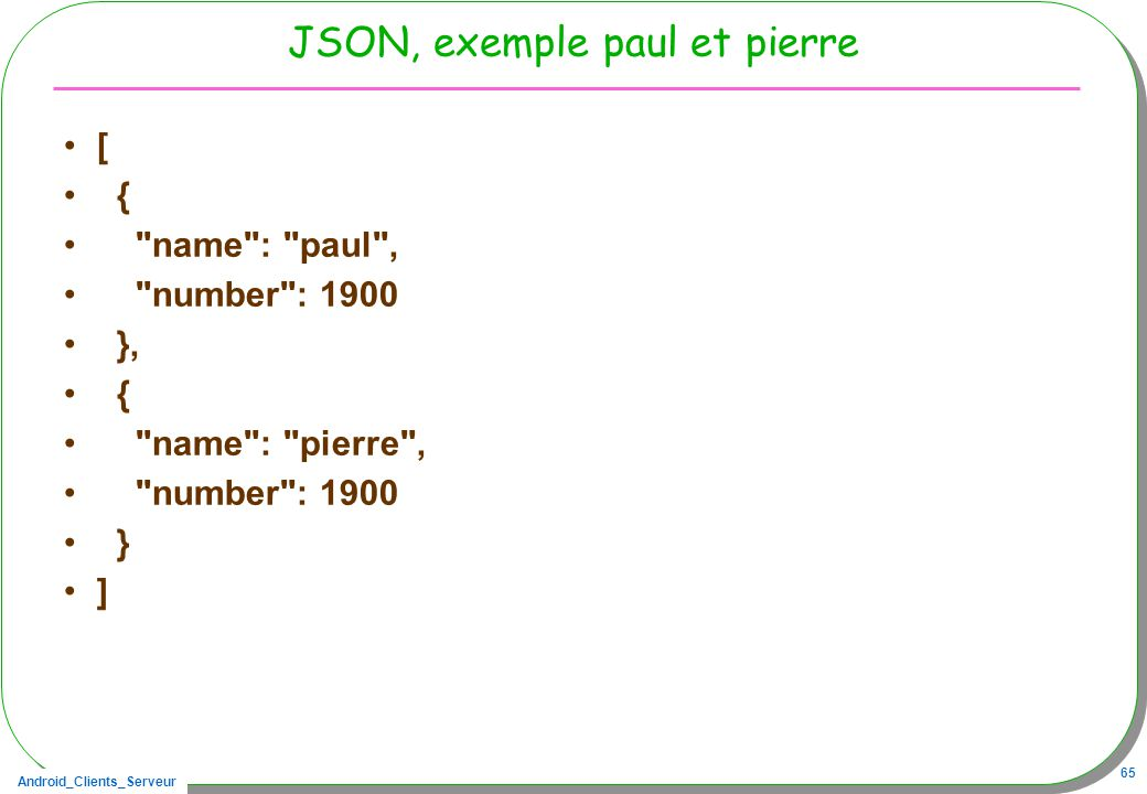 JSON, exemple paul et pierre