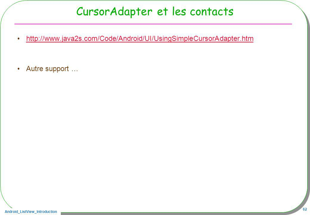 CursorAdapter et les contacts
