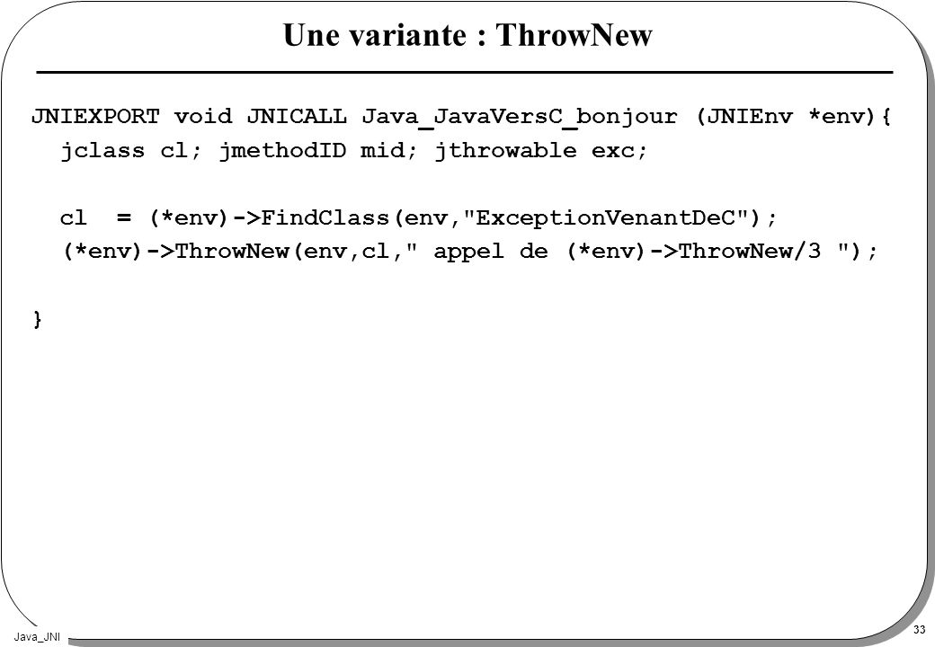Une variante : ThrowNew