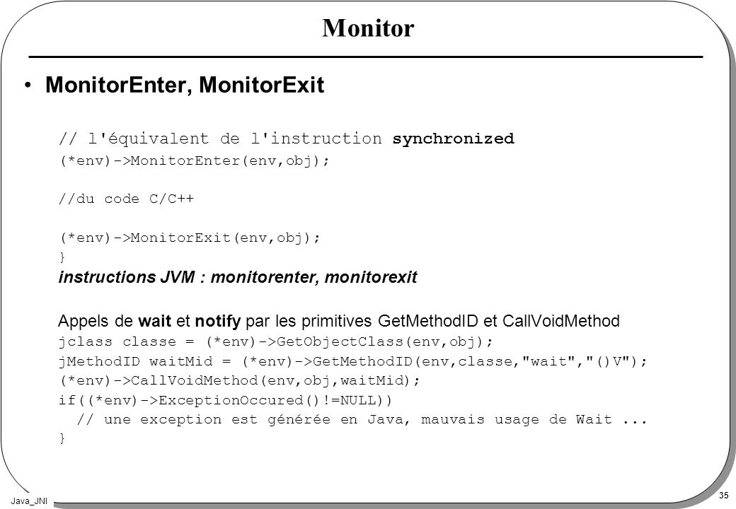 Monitor MonitorEnter, MonitorExit