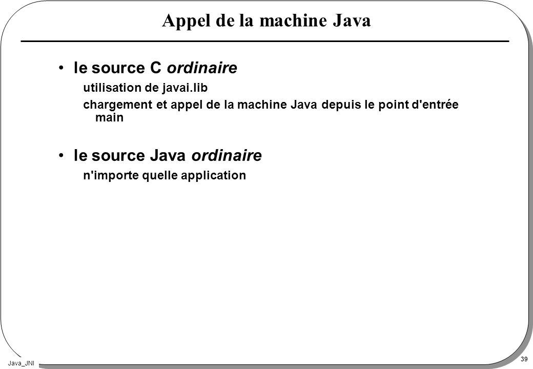 Appel de la machine Java