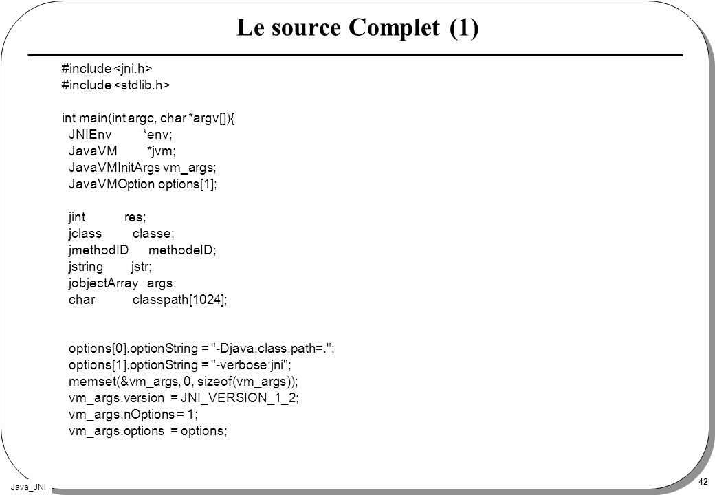 Le source Complet (1) #include <jni.h> #include <stdlib.h>