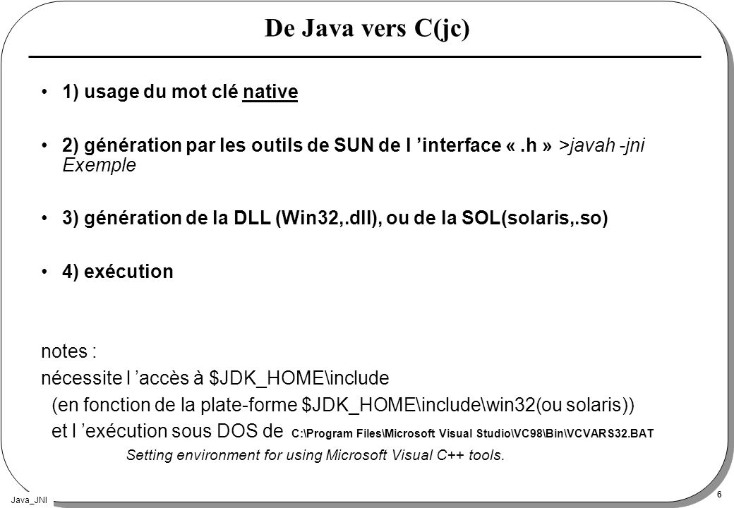 De Java vers C(jc) 1) usage du mot clé native