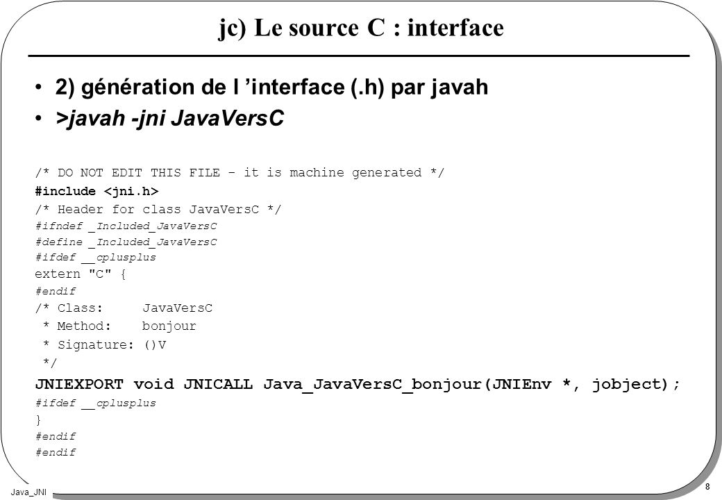jc) Le source C : interface