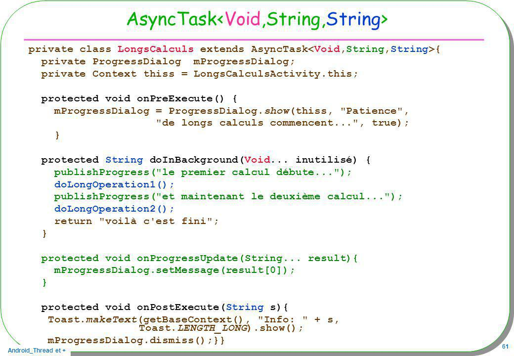 AsyncTask<Void,String,String>