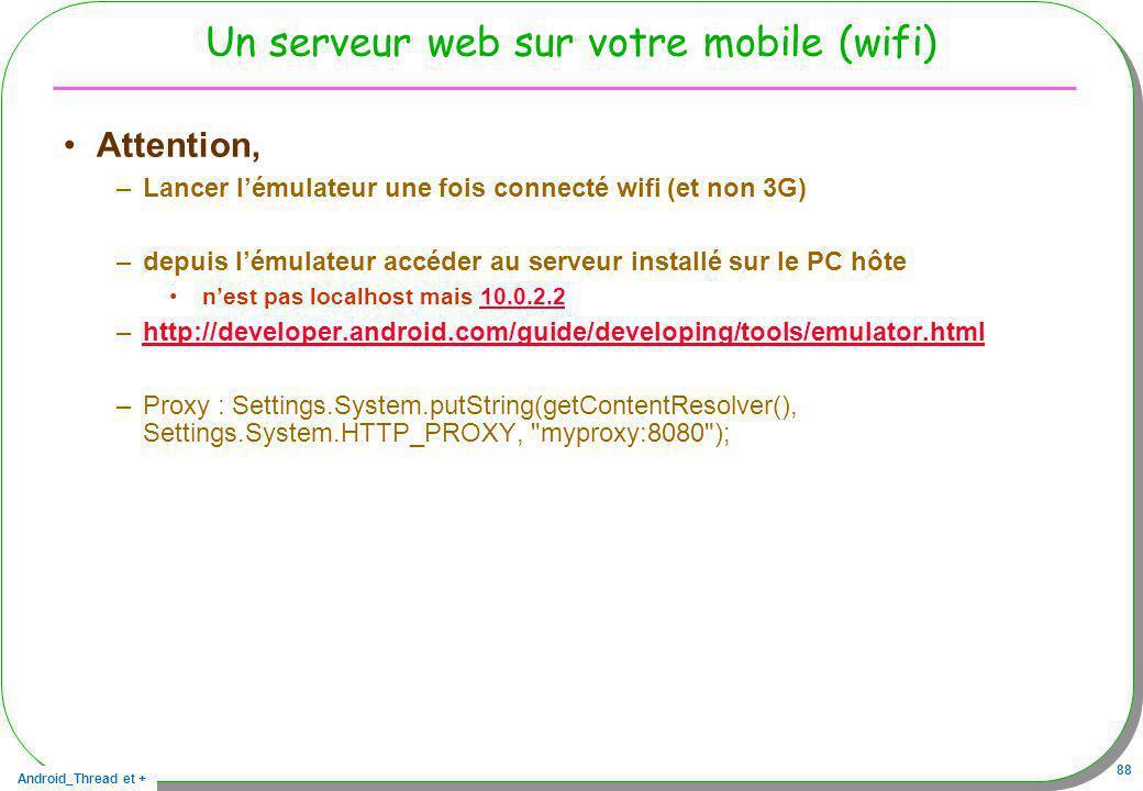 Un serveur web sur votre mobile (wifi)