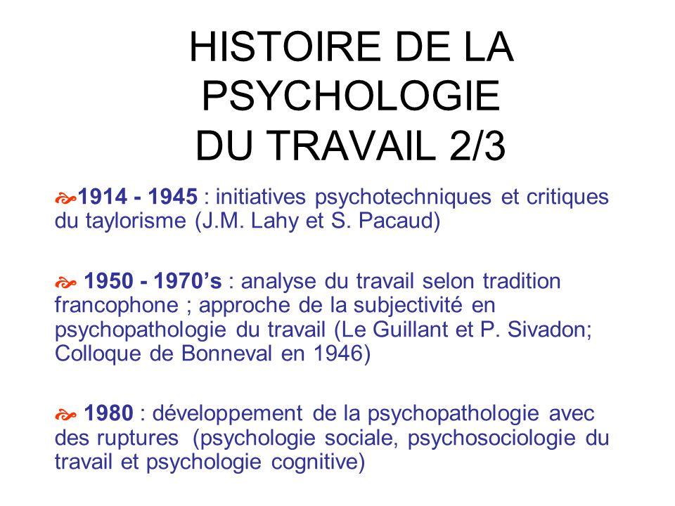 HISTOIRE DE LA PSYCHOLOGIE DU TRAVAIL 2/3
