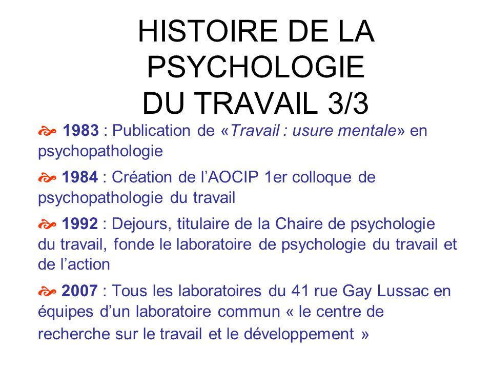 HISTOIRE DE LA PSYCHOLOGIE DU TRAVAIL 3/3