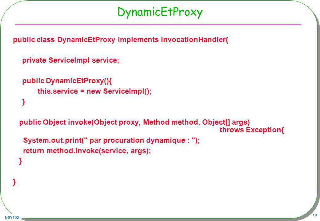 DynamicEtProxy public class DynamicEtProxy implements InvocationHandler{ private ServiceImpl service;