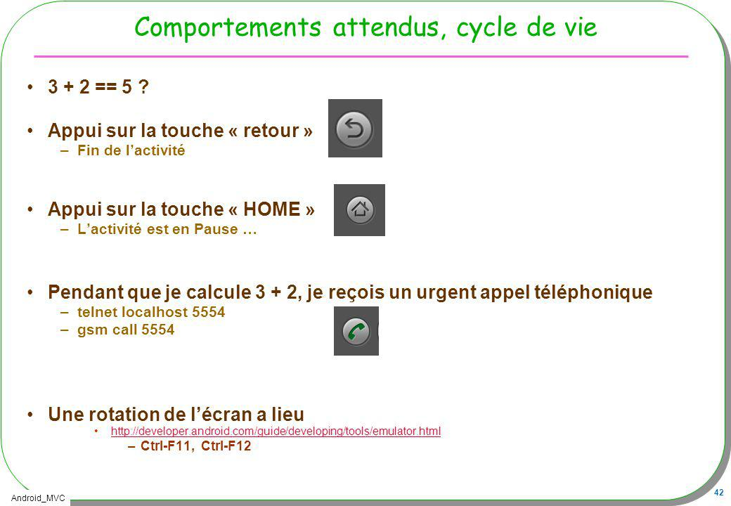 Comportements attendus, cycle de vie