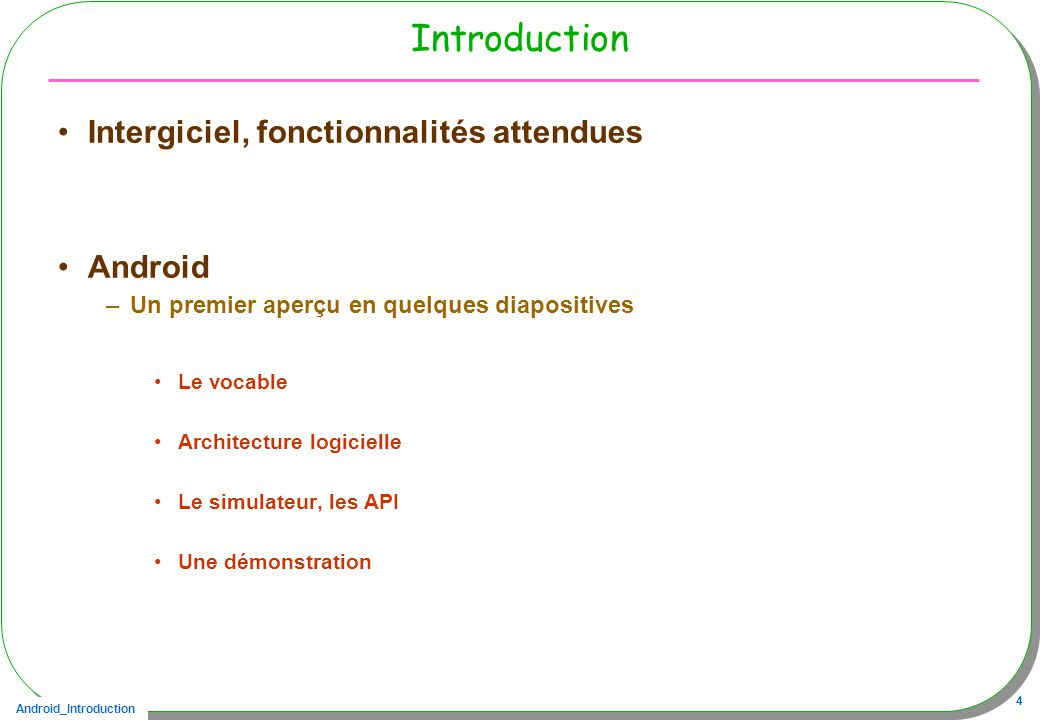 Introduction Intergiciel, fonctionnalités attendues Android
