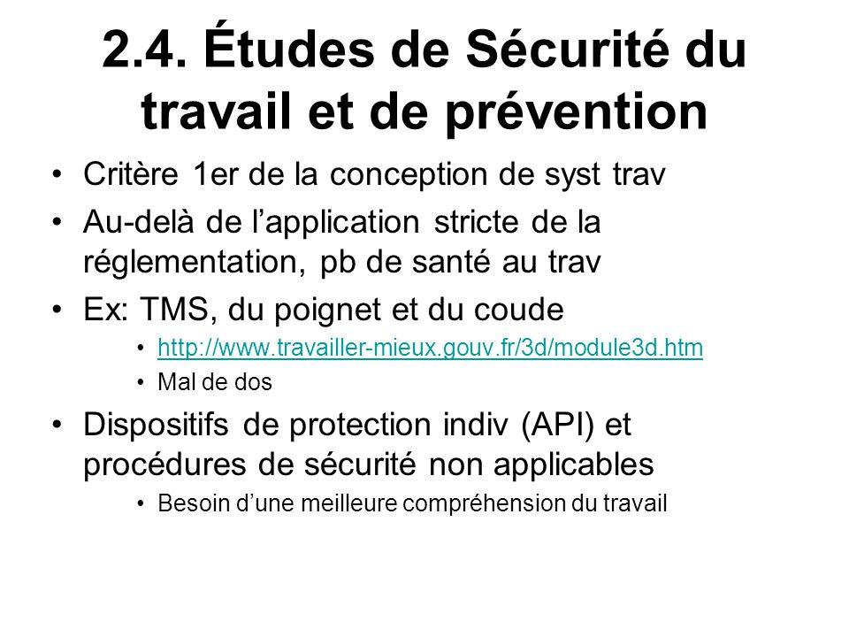 2.4. Études de Sécurité du travail et de prévention