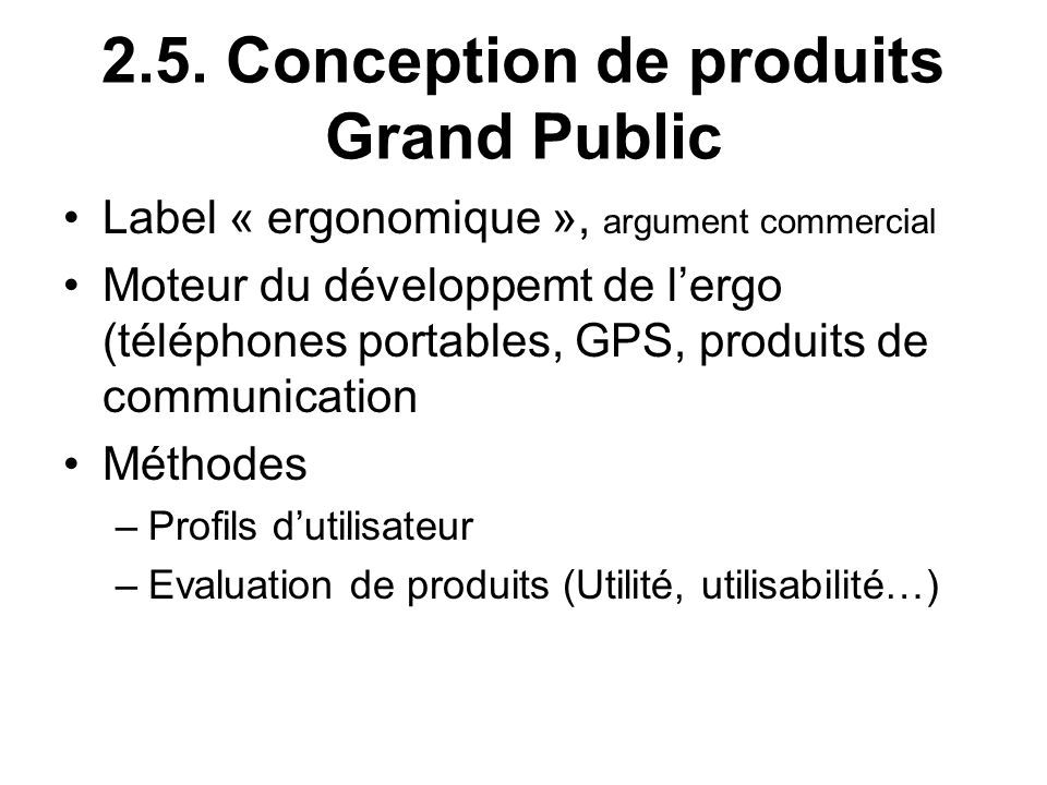 2.5. Conception de produits Grand Public