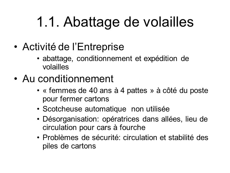 1.1. Abattage de volailles Activité de l'Entreprise Au conditionnement