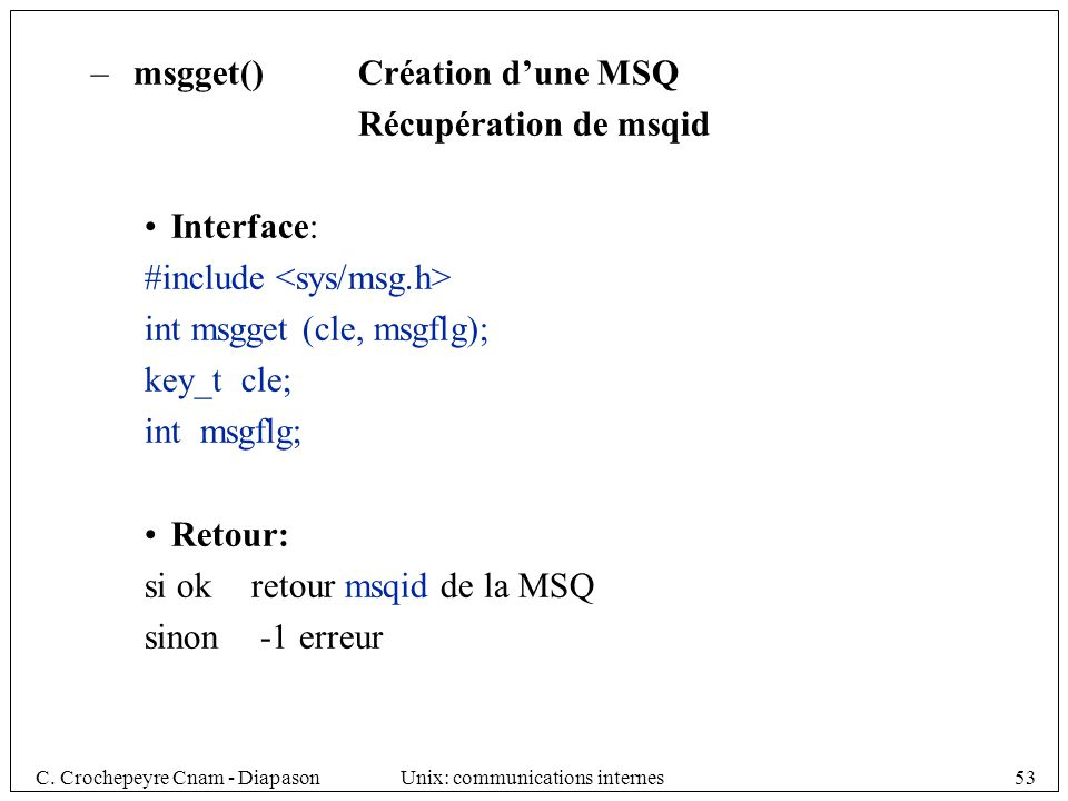 msgget() Création d'une MSQ