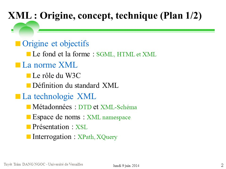 XML : Origine, concept, technique (Plan 1/2)